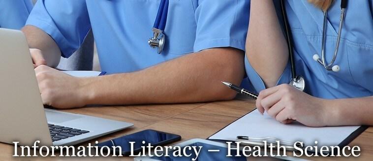 Information Literacy – Health Science